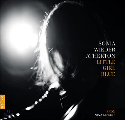 Sonia Wieder-Atherton 리틀 걸 블루 - 니나 시몬을 기리며 (Little Girl Blue - from Nina Simone)