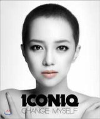 [중고] Iconiq (아이코닉) / Change Myself [CD+DVD/일본수입]