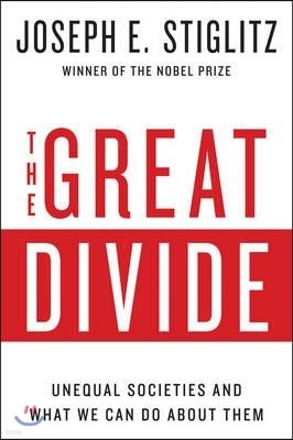 The Great Divide: Unequal Societies and What We Can Do about Them
