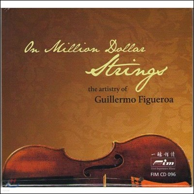 Guillermo Figueroa / Ivonne Figueroa 피구에로아의 예술 - 백만 달러 현악기 (The Artistry of Guillermo Figueroa - On Million Dollars Strings)