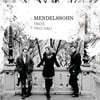 Trio Dali 멘델스존: 피아노 트리오 1번 & 2번 외 (Mendelssohn / Bach: Trios)