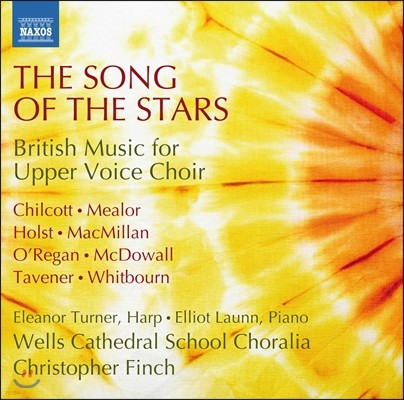 Wells Cathedral School Choralia 별들의 노래 - 여성합창을 위한 영국 음악) (The Song of the Stars - British Music for Upper Voice Choir))