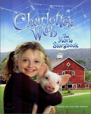 Charlotte's Web : The Movie Storybook
