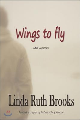 Wings to Fly / Second Edition: Adult Asperger's
