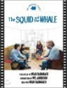The Squid And the Whale : The Shooting Script