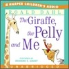 The Giraffe, the Pelly And Me : Audio CD