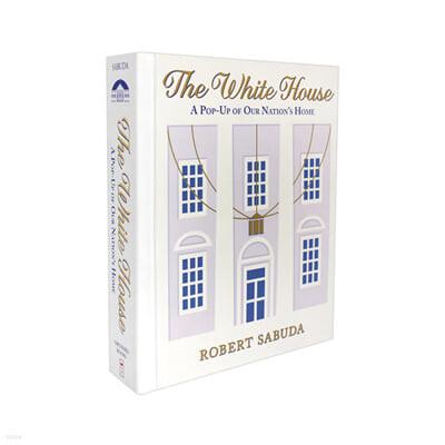 [스크래치 특가]The White House: A Pop-Up of Our Nation's Home: A Pop-Up of Our Nation's Home 백악관 팝업북