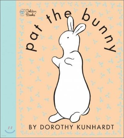 Pat the Bunny : Touch and Feel : 팻 더 버니 : 촉감책