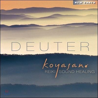 Deuter - Koyasan: Leiki Sound Healing (도이터 - 코야산: 레이키 사운드 힐링)
