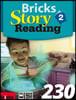 Bricks Story Reading 230 Level 2 : Stuent Book