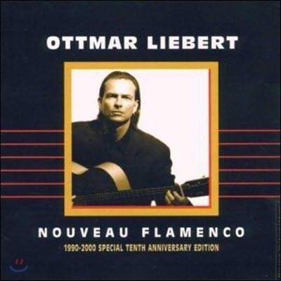 [중고] Ottmar Liebert / Nouveau Flamenco, 1999-2000 Special Tenth Anniversary Edition (수입)