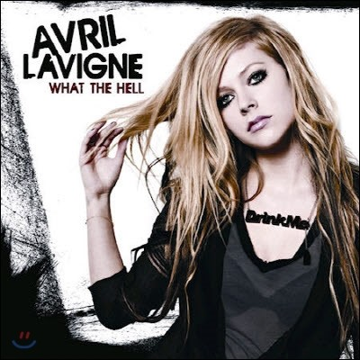 [중고] Avril Lavigne / What The Hell (Single)