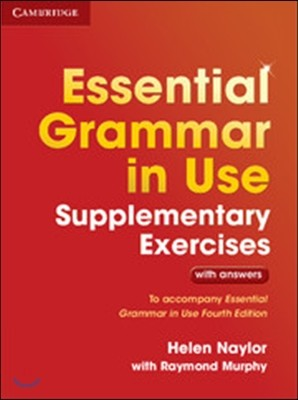 Essential Grammar in Use Supplementary Exercises with Answers, 3/E