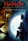 The Chronicles of Narnia : The Lion, the Witch and the Wardrobe : The Quest for Aslan