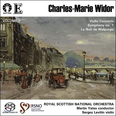 Martin Yates 위도르: 바이올린 협주곡, 교향곡 1번 (Widor: Violin Concerto, Symphony No.1, La Nuit de Walpurgis)