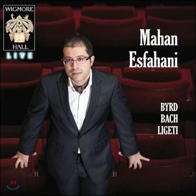 Mahan Esfahani 버드 / 바흐 / 리게티: 하프시코드 연주집 (Byrd, Bach, Ligeti)