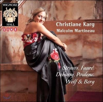 Christiane Karg sings Strauss, Faure, Debussy, Poulenc