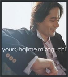 Hajime Mizoguchi (미조구치 하지메) - Yours