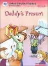 Oxford Storyland Readers Level 2 : Daddy's Present