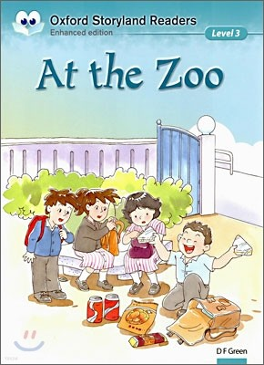 Oxford Storyland Readers Level 3 : At the Zoo
