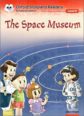 Oxford Storyland Readers Level 6 : The Space Museum