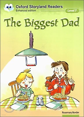 Oxford Storyland Readers Level 7 : The Biggest Dad