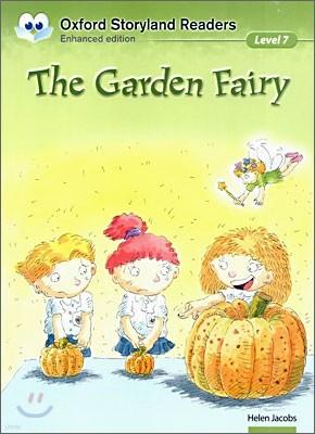 Oxford Storyland Readers Level 7 : The Garden Fairy