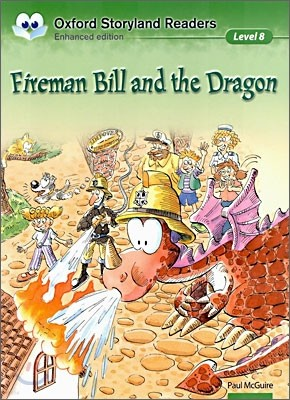 Oxford Storyland Readers Level 8 : Fireman Bill and the Dragon