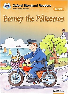 Oxford Storyland Readers Level 9 : Barney the Policeman