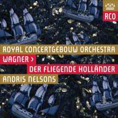 Andris Nelsons / 연광철 / Terje Stensvold 바그너: 오페라 '방황하는 네덜란드인' (Wagner: Opera 'Der fliegende Hollander')
