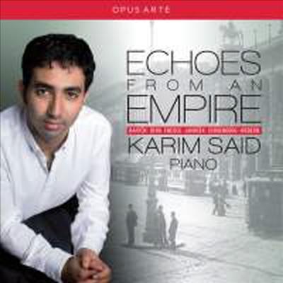 Karim Said 카림 사이드 - 20세기 피아노 리사이틀 (Echoes From An Empire)