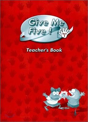 Give Me Five! 1 : Teacher's Book