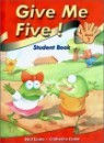 Give Me Five! 1 : Student Book