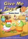 Give Me Five! 4 : Student Book