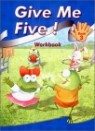 Give Me Five! 3 : Workbook