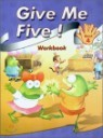 Give Me Five! 4 : Workbook