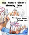 The Hungry Giant's Birthday Cake (Paperback & CD Set)