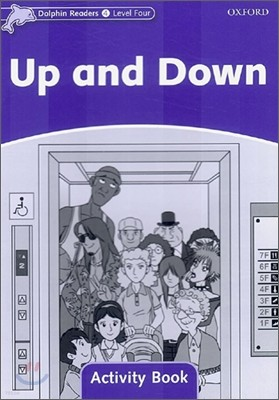 Dolphin Readers 4 : Up and Down - Activity Book