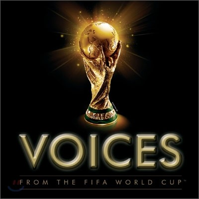 VOICES FROM THE FIFA WORLD CUP™