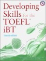 Developing Skills for the TOEFL iBT Combined Book : Intermediate