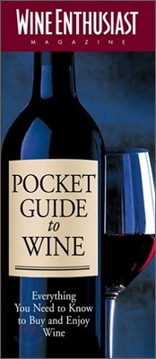 Wine Enthusiast Pocket Guide to Wine