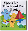 (Touch and Feel) Spot's Big Touch and Feel Book