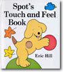 (Touch and Feel) Spot's Touch and Feel Book