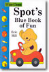 Spot's Blue Book of Fun (Wipe Clean)
