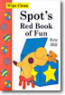 Spot's Red Book of Fun (Wipe Clean)