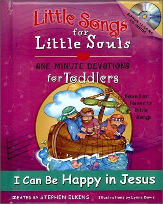 Little Song for Little Souls : I Can Be Happy in Jesus (BOOK & CD)