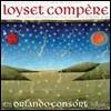 The Orlando Consort 콩페르: 마니피카트, 모테트와 샹송집 (Compere: Magnificat, motets & chansons)