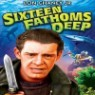Sixteen Fathoms Deep(DVD)