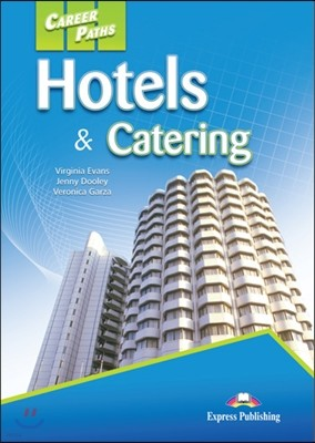 Career Paths: Hotels & Catering Student's Book (+ Cross-platform Application)