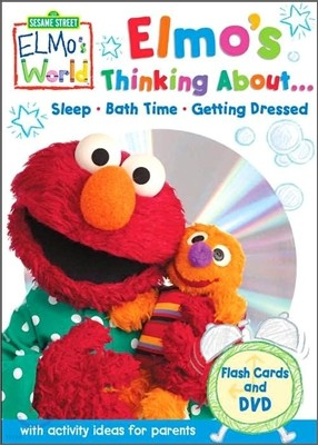 Sesame Street Elmo's World : Elmo's Thinking About...Sleep Bath Time Getting Dressed